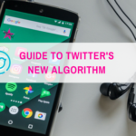 Guide to Twitter's New Relevance-Based Algorithm