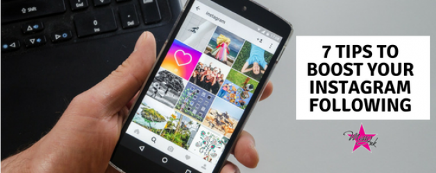 7 Tips to boost your Instagram Following